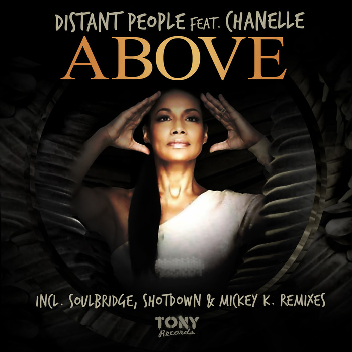 DISTANT PEOPLE feat CHANELLE - Above