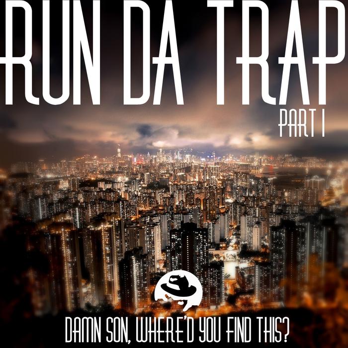 VARIOUS - Run Da Trap Part 1