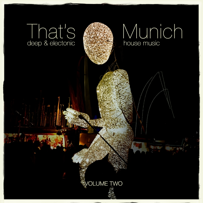 VARIOUS - That's Munich Vol 2: Deep & Electonic House Music