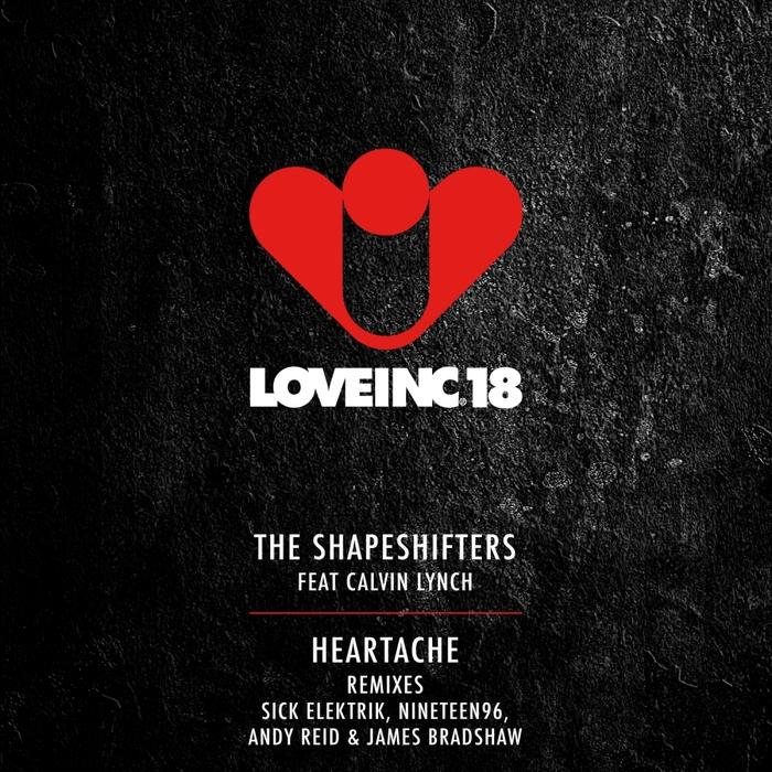SHAPESHIFTERS, The feat CALVIN LYNCH - Heartache (remixes)