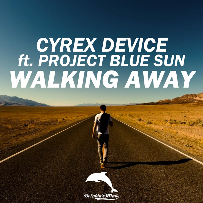 CYREX DEVICE - Walking Away