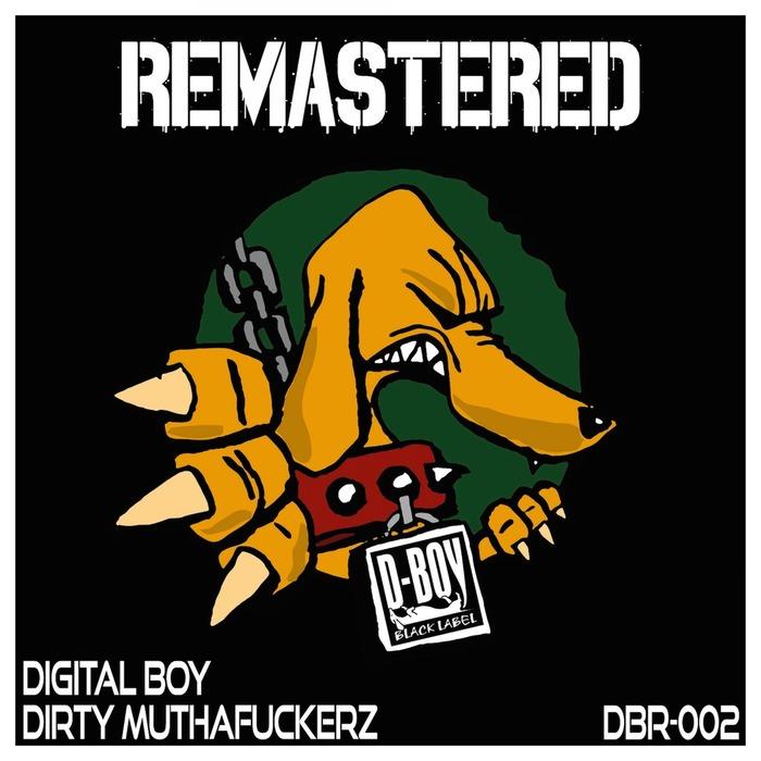 DIGITAL BOY - Dirty Muthafuckerz