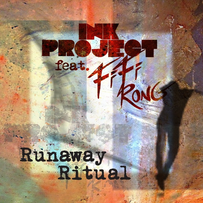 INK PROJECT feat FIFI RONG - Runaway Ritual