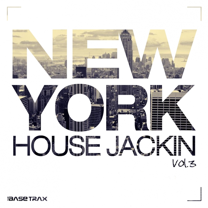 VARIOUS - New York House Jackin Vol 3 (House Music Compilation)
