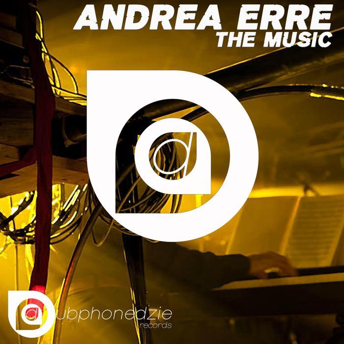 ERRE, Andrea - The Music