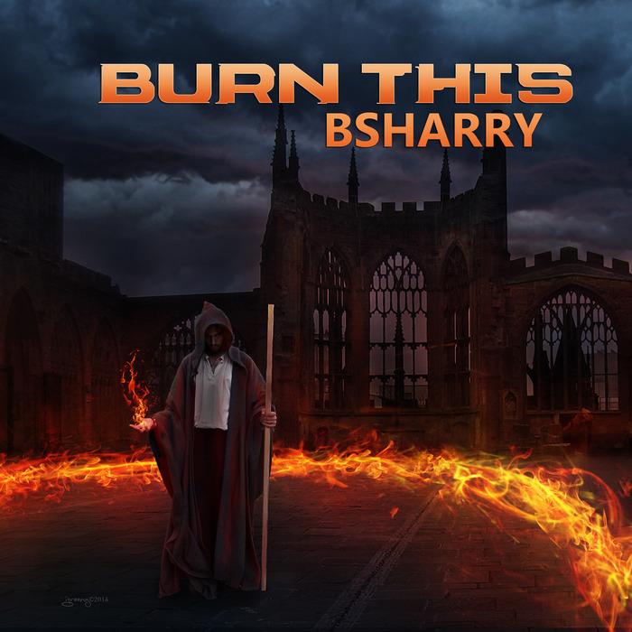 BSHARRY - Burn This