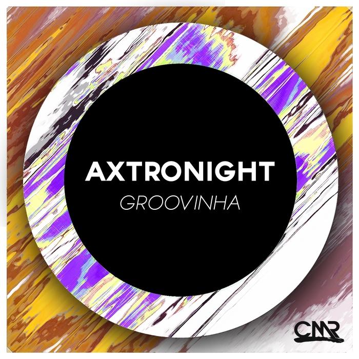 AXTRONIGHT - Groovinha