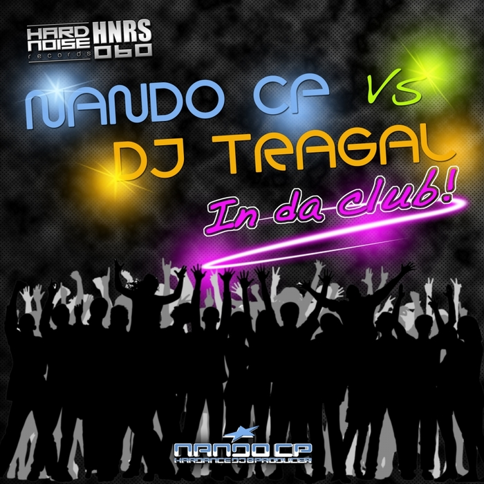 NANDO CP vs DJ TRAGAL - In Da Club