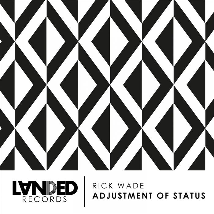 WADE, Rick - Adjustment Of Status