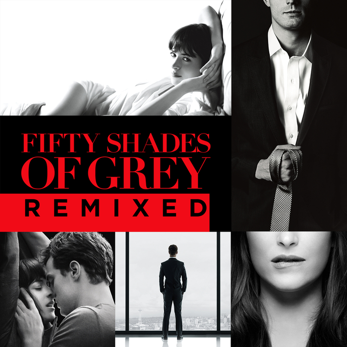 VARIOUS - Fifty Shades Of Grey Remixed