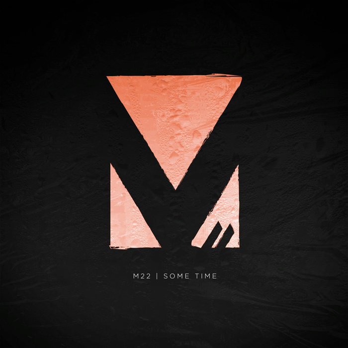 M-22 - Some Time