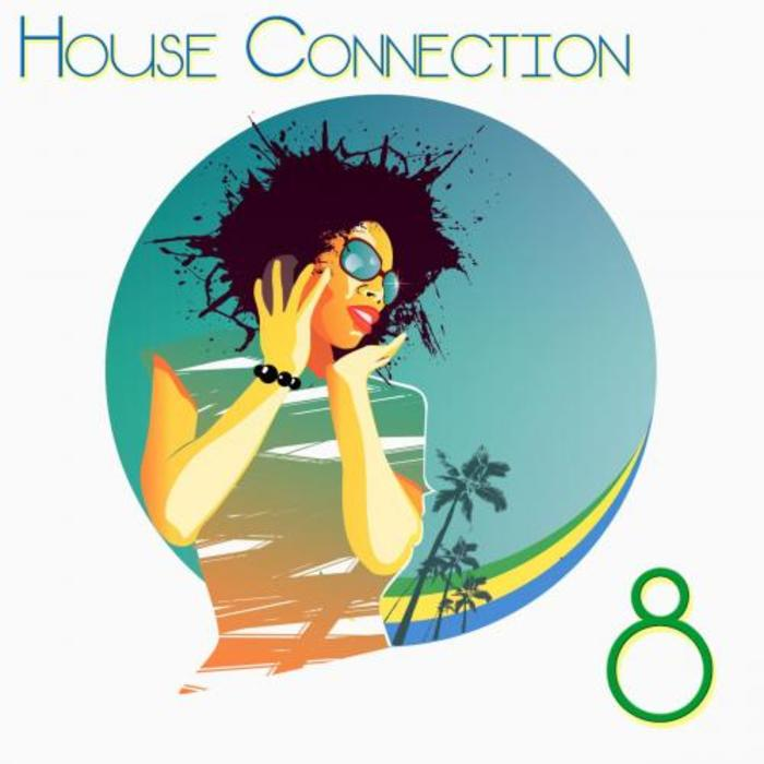 VARIOUS - House Connection 8