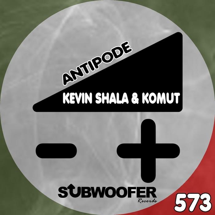 SHALA, Kevin/KOMUT - Antipode