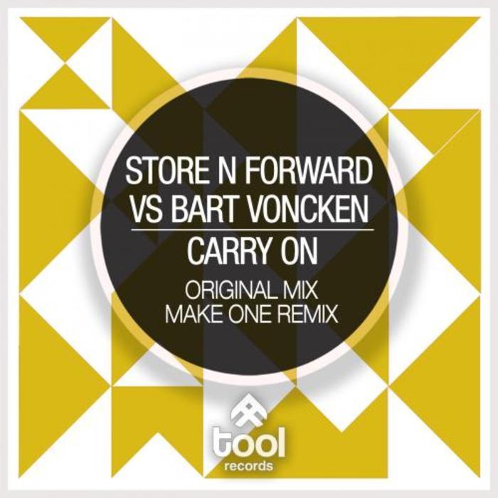 STORE N FORWARD vs BART VONCKEN - Carry On