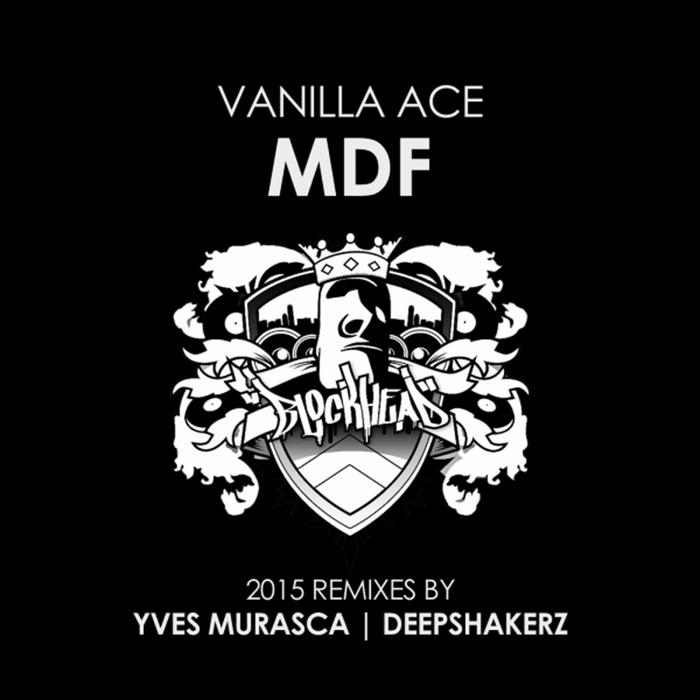 VANILLA ACE - MDF