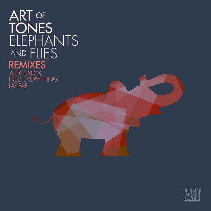 ART OF TONES - Elephants (Fred Everything Re-Edit)