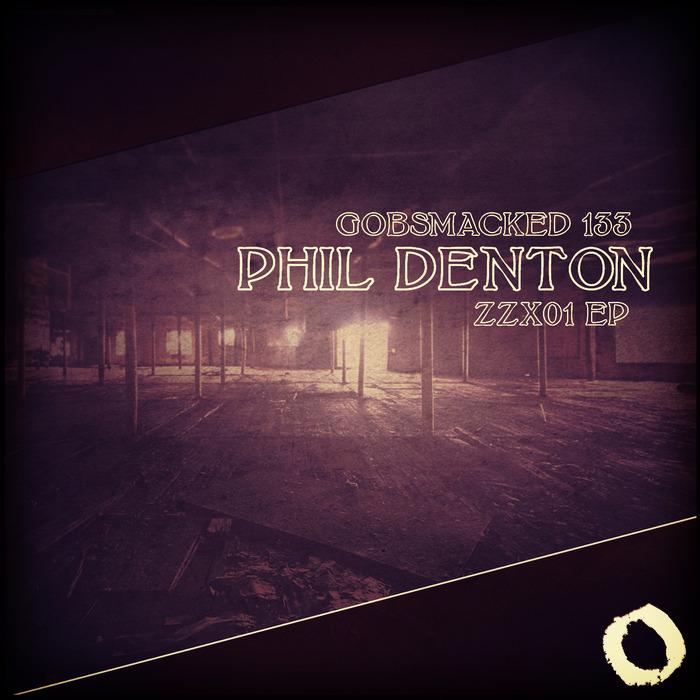 DENTON, Phil - ZZX01 EP