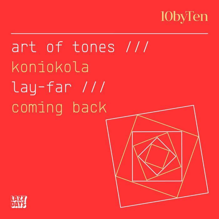ART OF TONES/LAY FAR - 10 By Ten