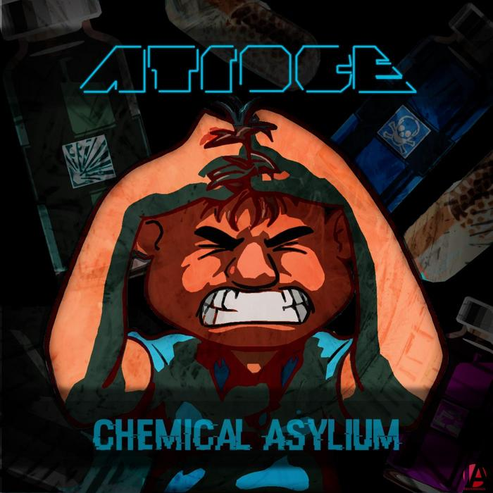 ATROCE - Chemical Asylum