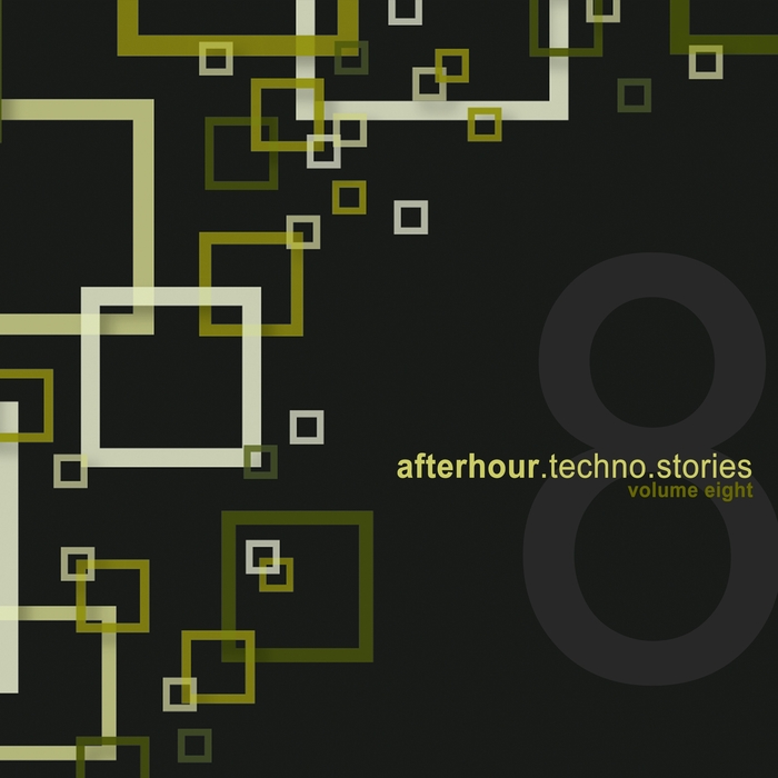 VARIOUS - Afterhour Techno Stories Vol 8