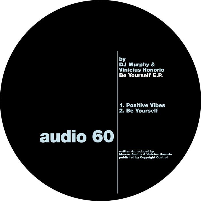 DJ MURPHY/VINICIUS HONORIO - Be Yourself