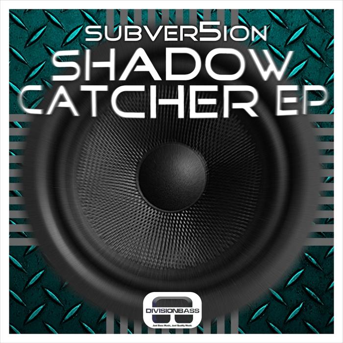 SUBVER5ION - Shadow Catcher EP