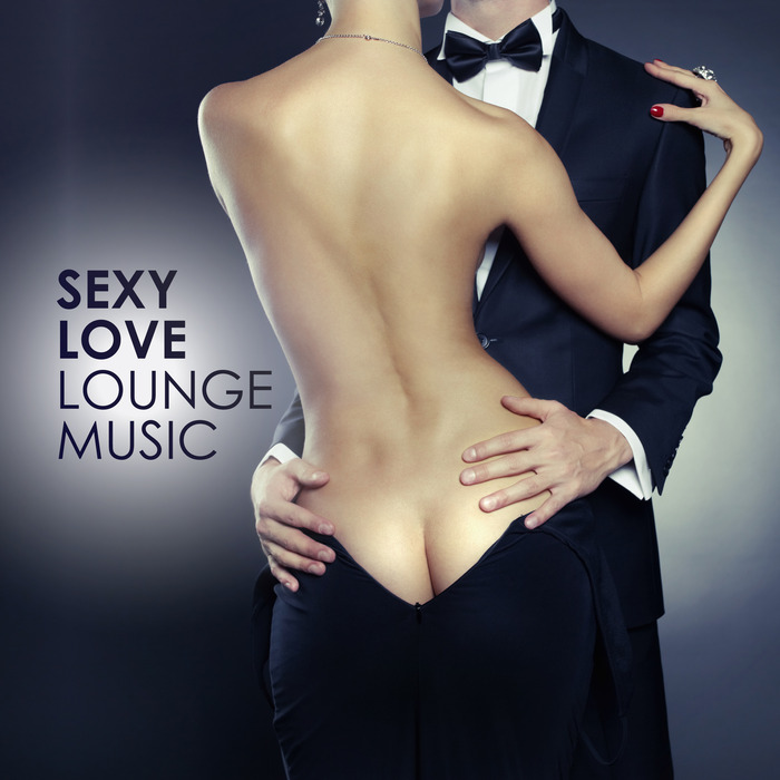 VARIOUS - Sexy Love Lounge Music