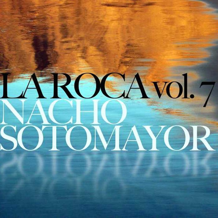 NACHO SOTOMAYOR - La Roca Vol 7