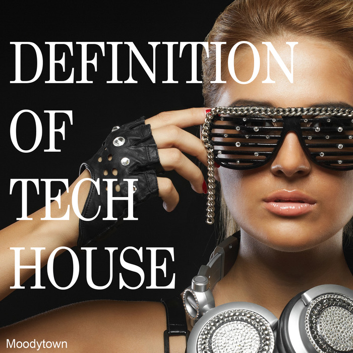 RELIE, Chester - Definition Of Tech House