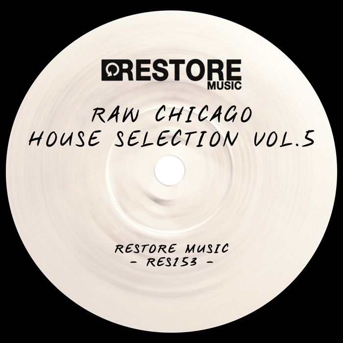 VARIOUS - Raw Chicago House Selection Vol 5