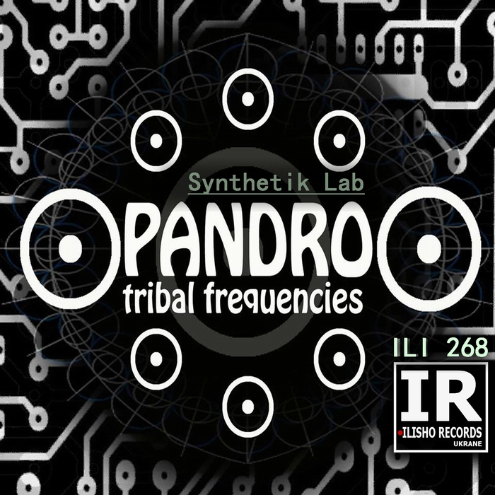 PANDRO TRIBAL FREQUENCIES - Synthetik Lab