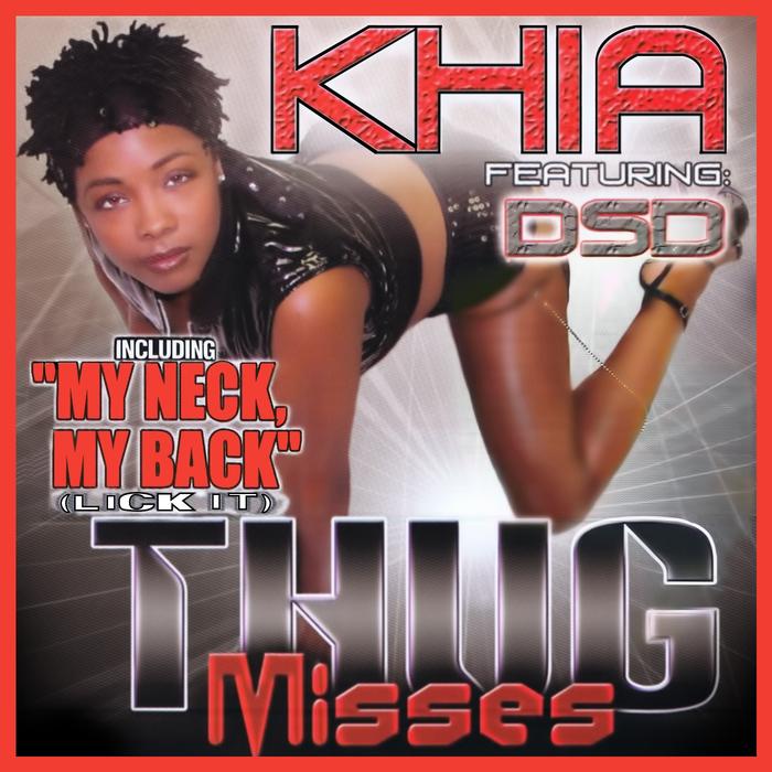 KHIA - Thug Misses (Digitally Remastered)