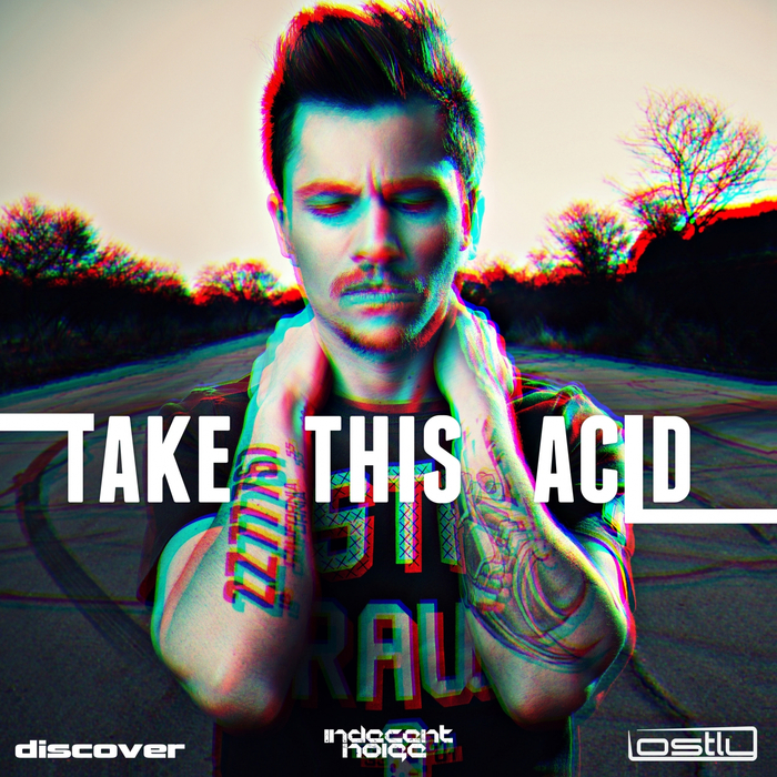 LOSTLY - Take This Acid