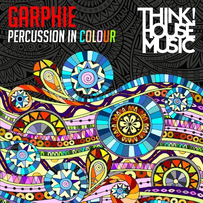 DJ GARPHIE - Percussion In Coloue EP