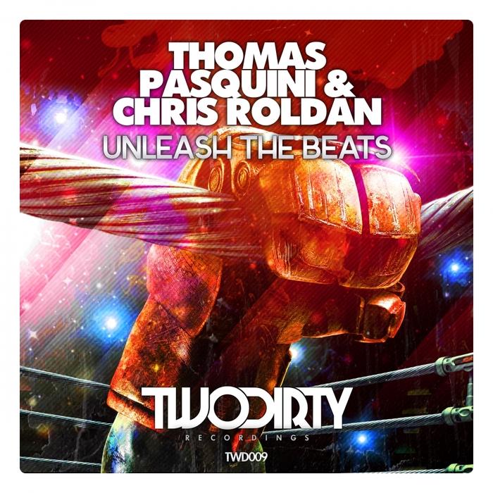PASQUINI, Thomas/CHRIS ROLDAN - Unleash The Beats