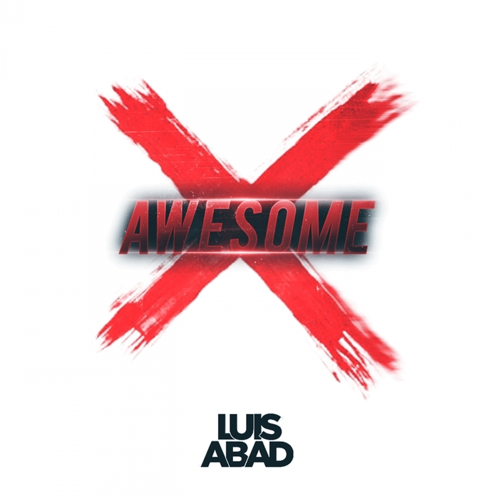 ABAD, Luis - Awesome X