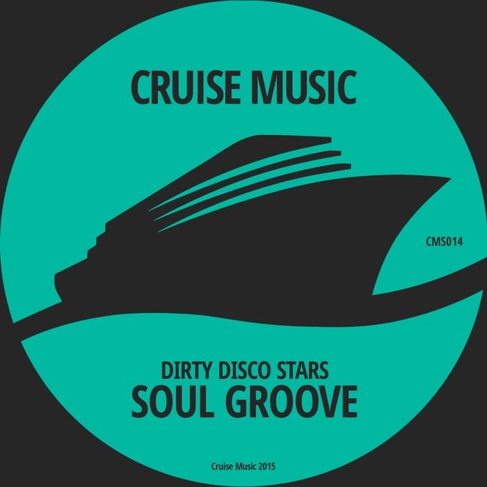 DIRTY DISCO STARS - Soul Groove