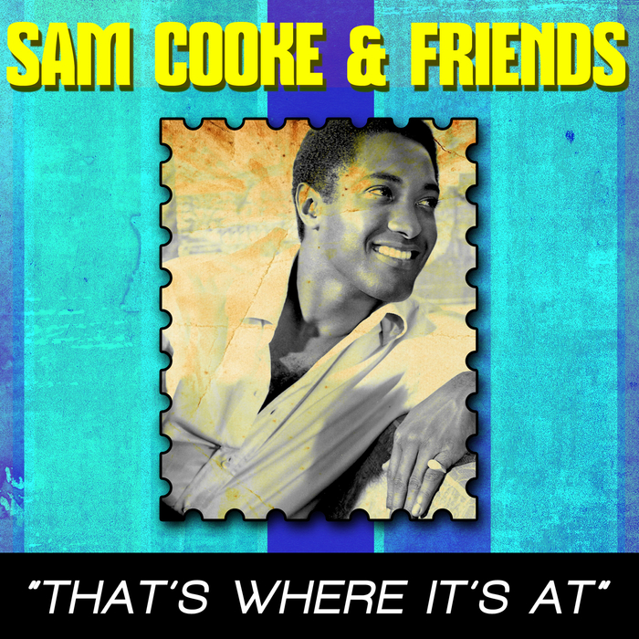 VARIOUS - That's Where It's At: Sam Cooke & Friends