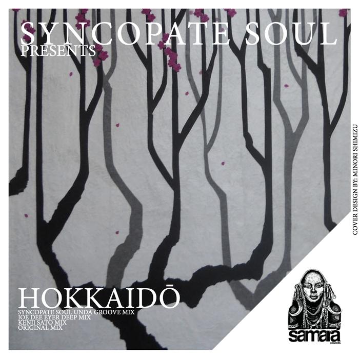 SYNCOPATE SOUL - Hokkaido