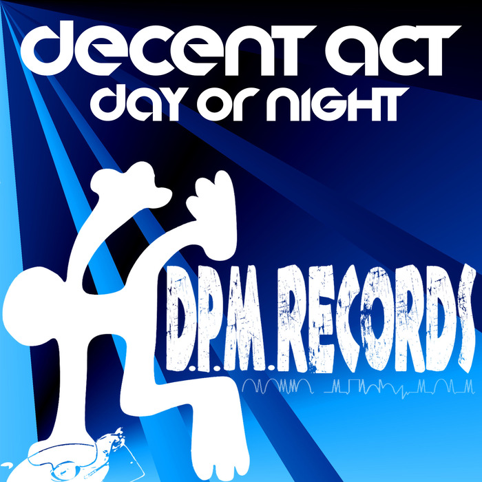 DECENT ACT - Day Or Night