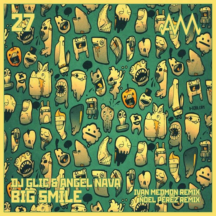 DJ GLIC/ANGEL NAVA - Big Smile