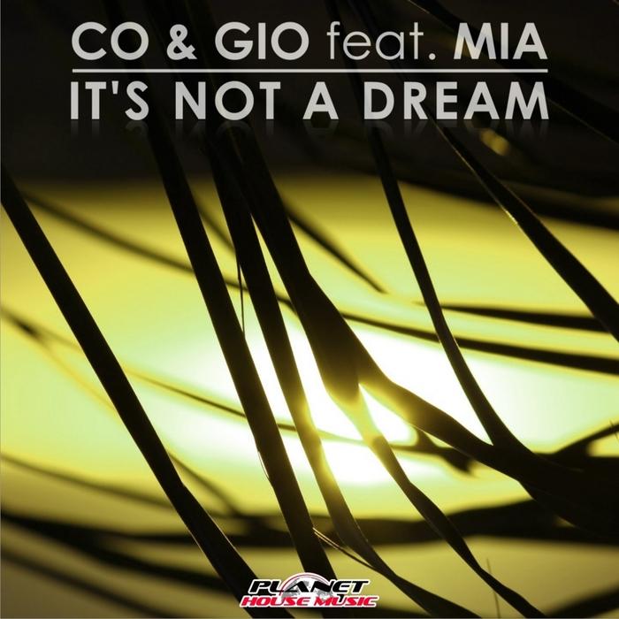 CO & GIO feat MIA - It's Not A Dream