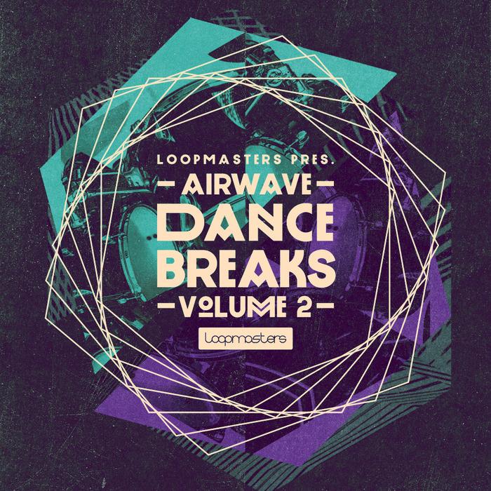 AIRWAVE - Dance Breaks Vol 2 (Sample Pack WAV/APPLE)