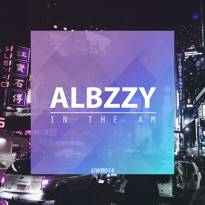 ALBZZY - In The AM