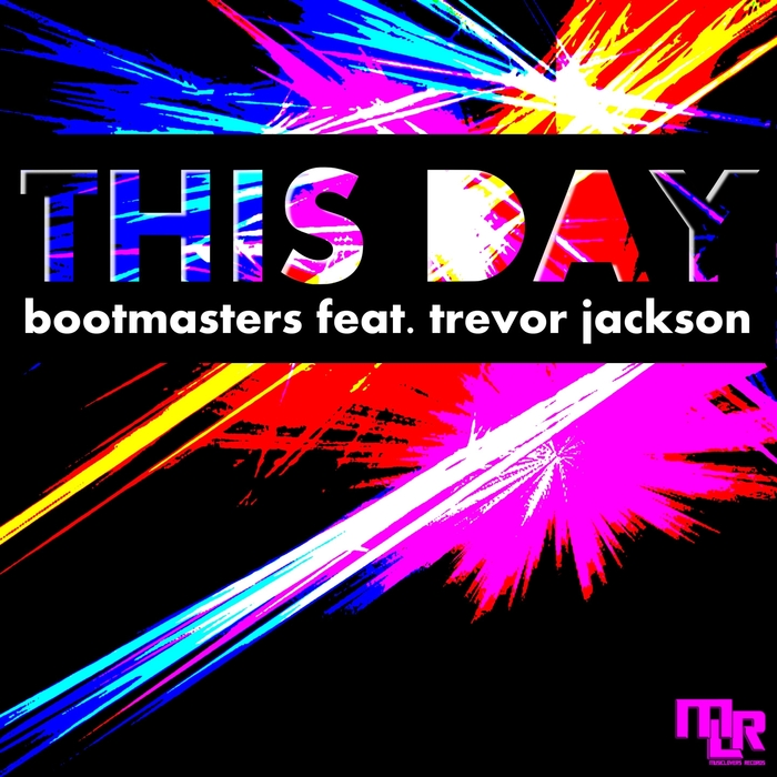 BOOTMASTERS feat TREVOR JACKSON - This Day