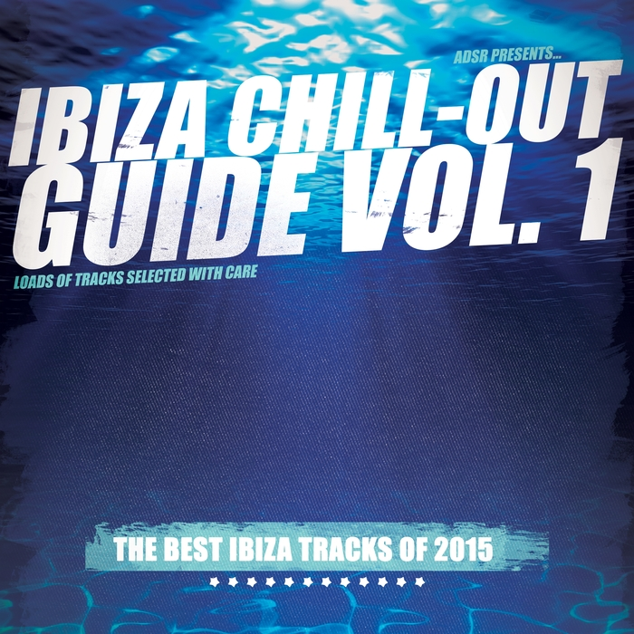 VARIOUS - Ibiza Chill-Out Guide Vol 1