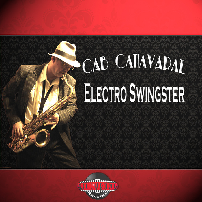VARIOUS - Cab Canavaral: Electro Swingster