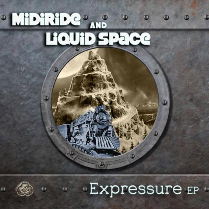 MIDIRIDE/LIQUID SPACE - Expressure EP