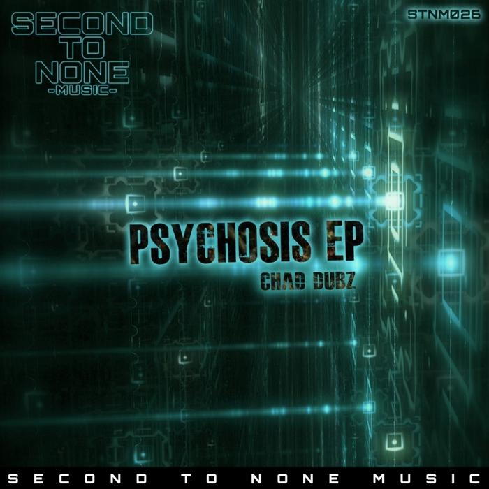DUBZ, Chad - Psychosis EP