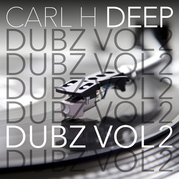 CARL H - Deep Dubz Vol 2